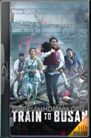 Train to Busan hd full latino