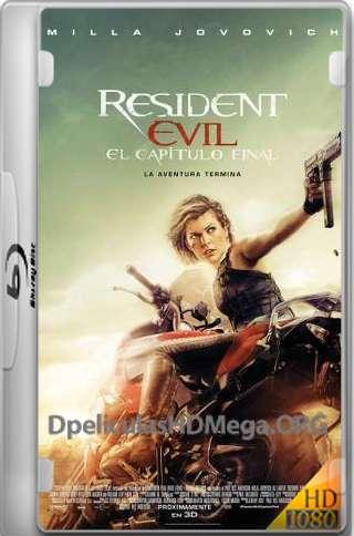 Resident Evil: Capítulo Final 1080p latino