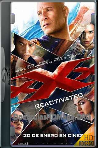 xXx Reactivated hd latino 1080p